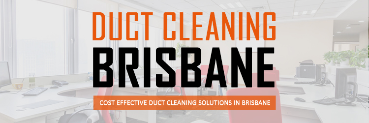 Duct Cleaning Boondall